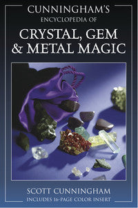 Cunningham's Encyclopedia of Crystals, Gems and Metal Magic