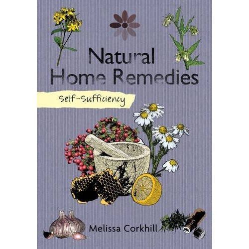 Self-Sufficiency: Natural Home Remedies