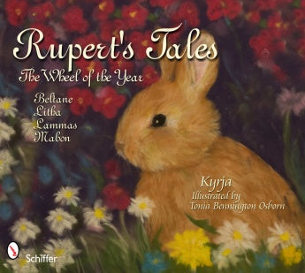 Rupert's Tales: The Wheel of the Year - Beltane, Litha, Lammas, and Mabon