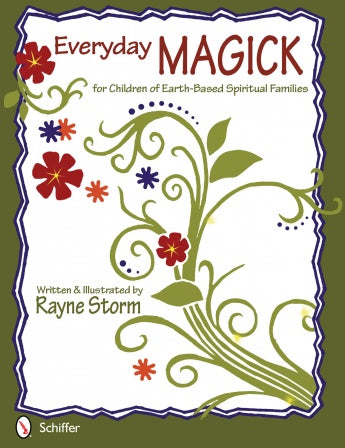 Everyday Magick for Children of Earth-Based Spiritual Familes