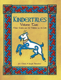 Kindertales: More Stories for the Children of the Folk Vol II