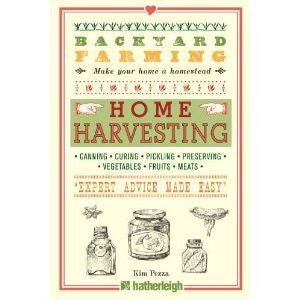 Backyard Farming: Home Harvesting