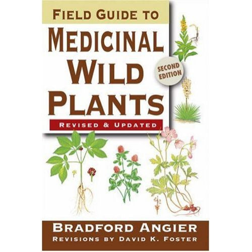 Field Guide to Medicinal Wild Plants: 2nd Edition