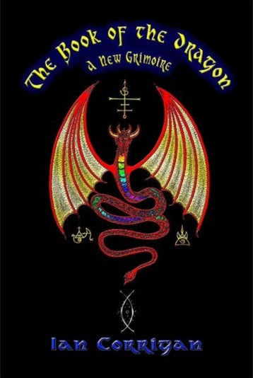 The Book of the Dragon: A New Grimoire
