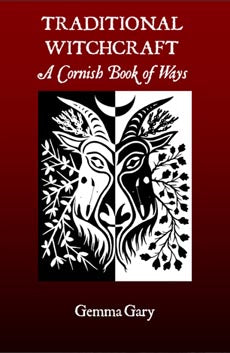 Traditional Witchcraft : A Cornish Book of Ways