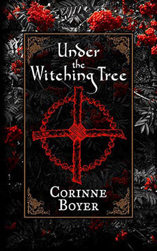 Under the Witching Tree : A Folk Grimoire of Tree Lore and Practicum