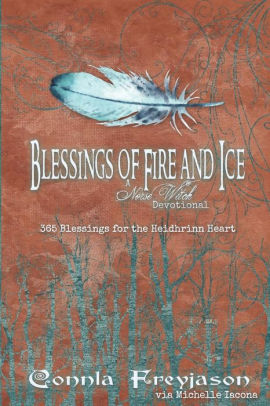 Blessings of Fire and Ice