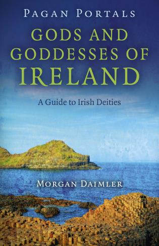 Pagan Portals - Gods and Goddesses of Ireland