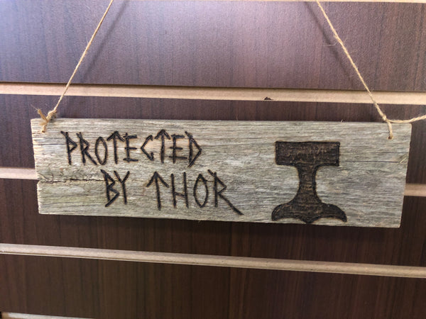 Custom Woodburned Sign - Protected by Thor