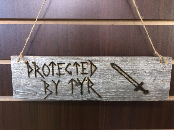 Custom Woodburned Sign - Protected by Tyr