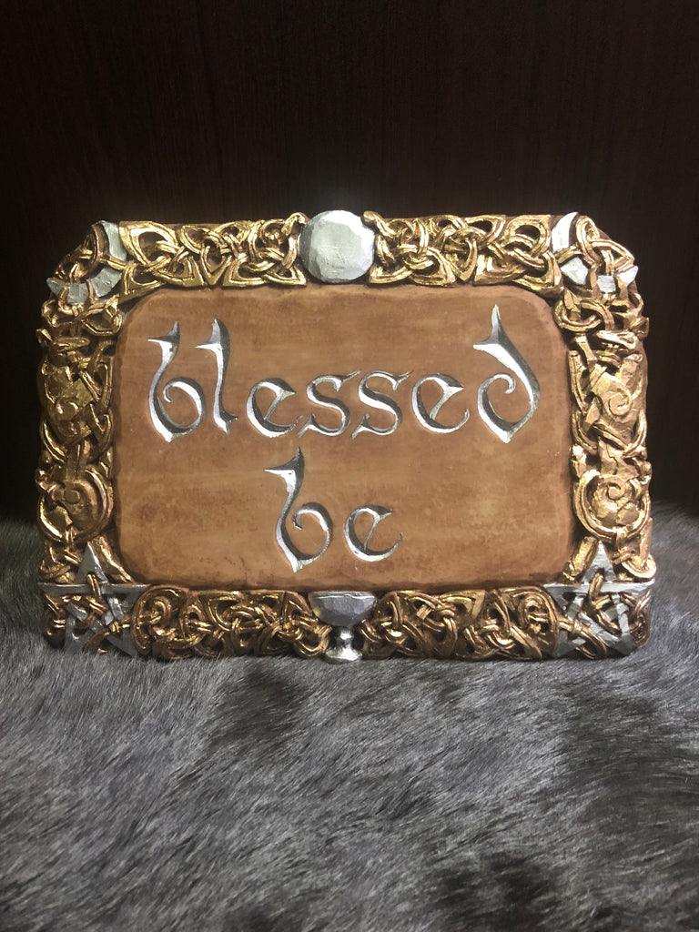 Blessed Be Plaque - Custom Painted