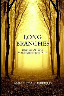 Long Branches : Runes of the Younger Futhark