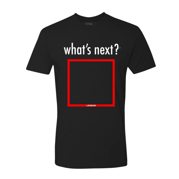 what's next? Tee