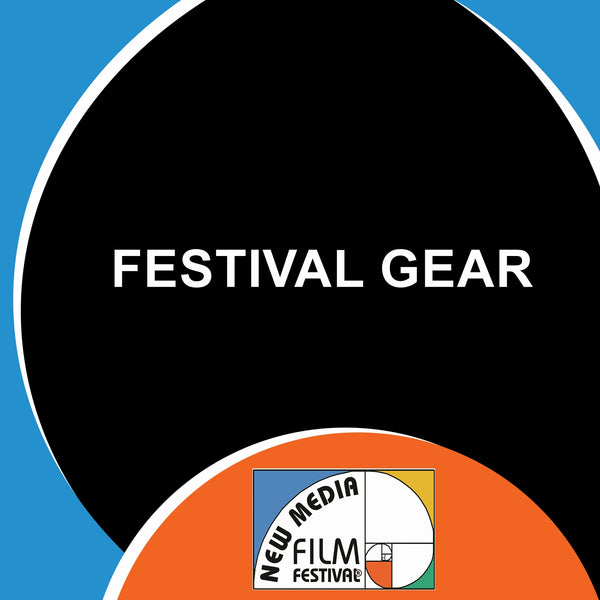 Festival Gear - New Media Film Festival