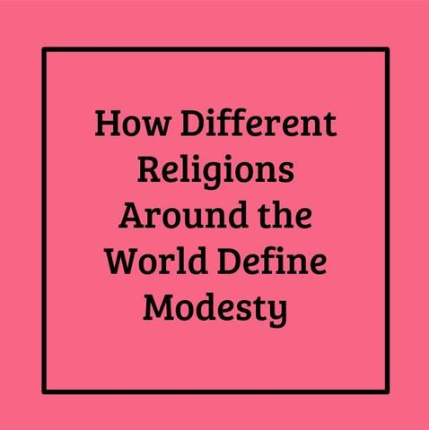 How modesty is defined in different religions