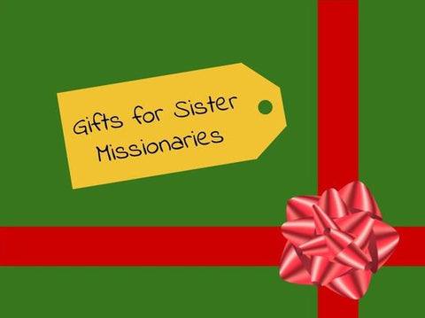 gift ideas for lds sister missionaries