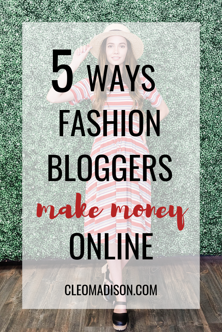 how fashion bloggers make money