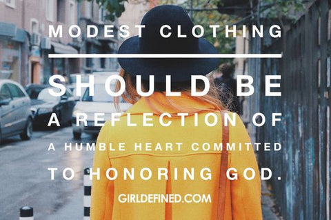 "Image that says, ""Modest clothing should be a reflection of a humble heart committed to honoring God."""