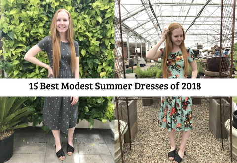 List of 15 modest summer dresses to wear for the 2018 summer