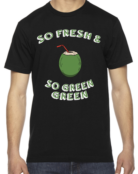 So Fresh & So Green Green T-shirt