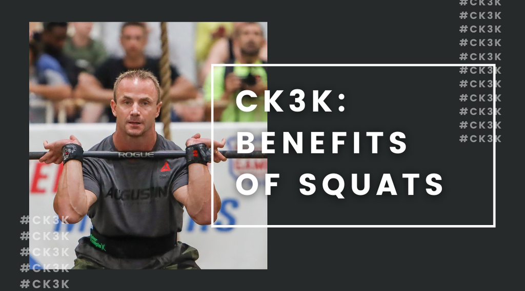 CK3K: Benefits of Squats