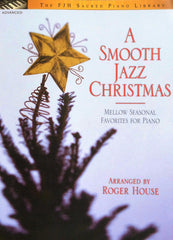 A Smooth Jazz Christmas, Arranged by Roger House