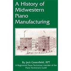 History of Midwestern Piano Manufacturing Paperback – 1996