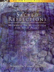 Sacred Reflections, Arranged by Virginia Halberg - Piano Solo