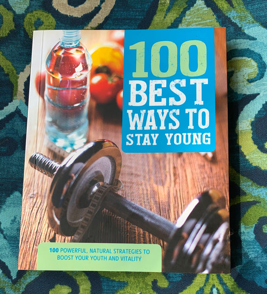Book -100 BEST WAYS TO STAY YOUNG