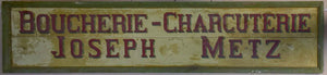 "Large antique French wooden sign from a butcher's shop in Metz 21¾"" x 97¾"""