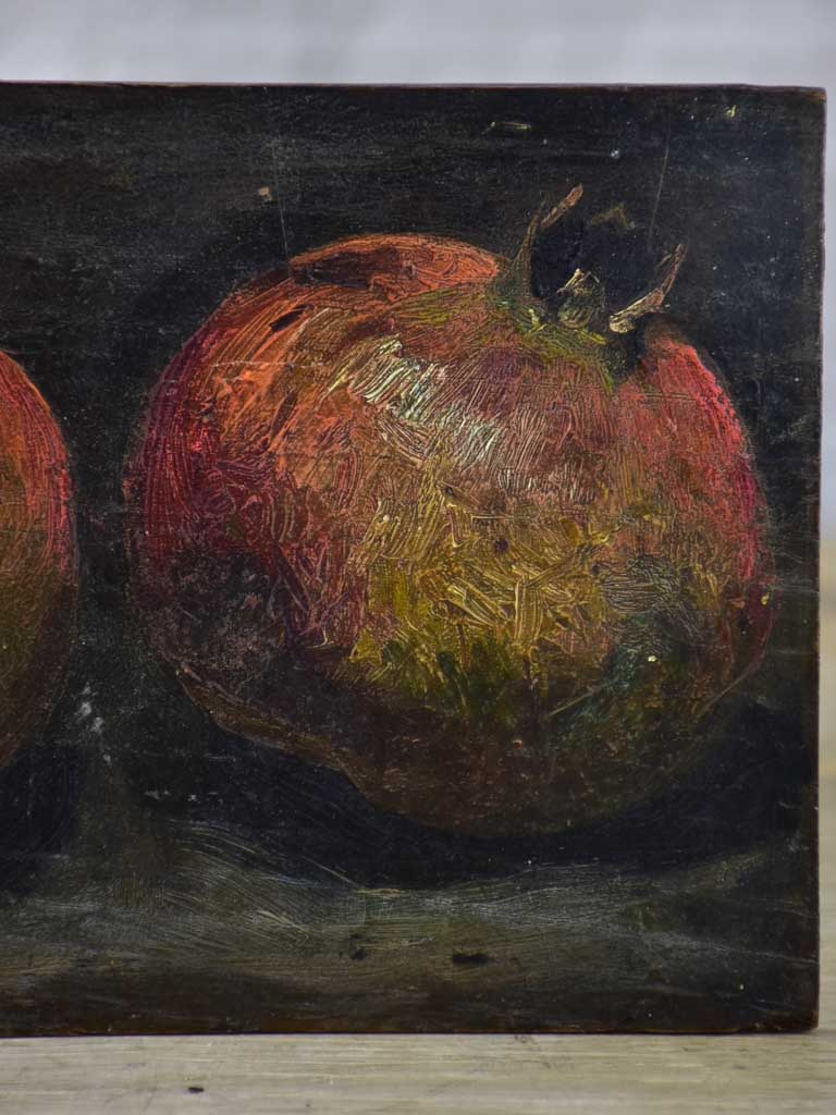 "Small early 20th Century oil on wood - pomegranates 8¾"" x 6"""