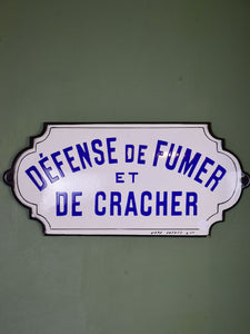 Early 20th century French sign - Défense de fumer