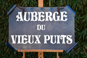 "Late 19th century French sign ""Auberge du vieux puits"""