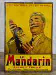 Antique French sign - Le Mandarin Aperetif