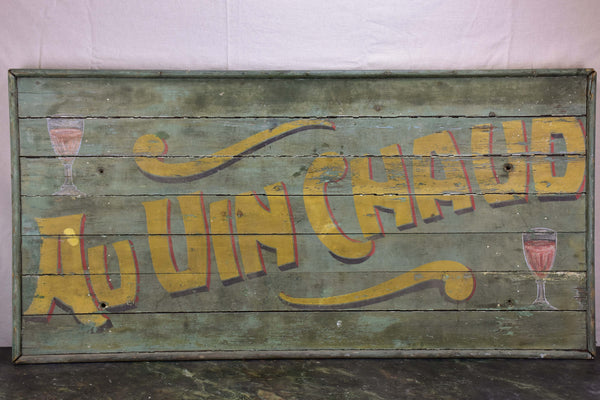 Large antique French sign - Au vin chaud