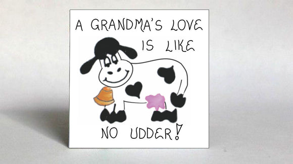 Grandma Magnet - Grandmother Quote, humorous saying, love, cow, bell