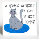 Cat Quote Magnet - Humorous feline quote.  Gray kitty, rhinestone necklace, blue rug