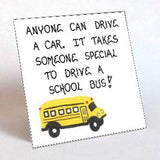 Bus Driver Gift Magnet Quote