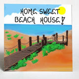 Beach House Decorative Magnet - Quote, Seaside home, brown wooden walkway, blue ocean,sky