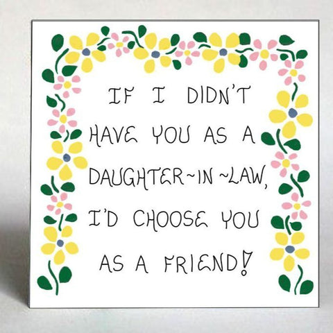 Daughter-in-Law Quote -  Like a daughter and friend - Gift Magnet