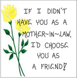 Gift Magnet for Mother-in-Law- Friendship Quote, husband's mom, Yellow tulips, Green leaf design