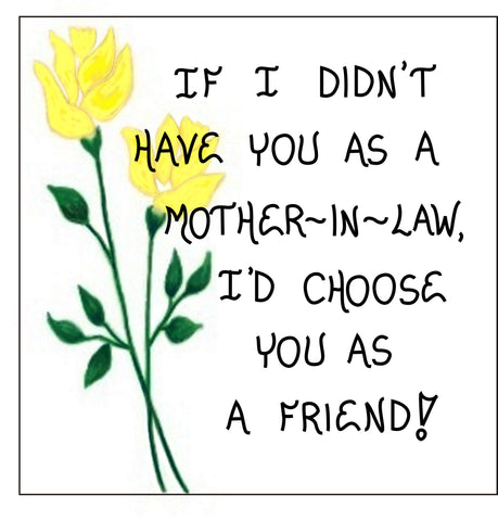 Mother-in-law Magnet Quote