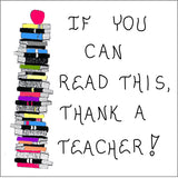 Teacher Gift Magnet - Quote about teaching, Thank you, reading, learning to read, appreciation