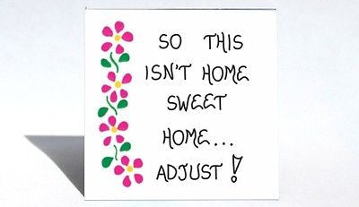 Home and Living Humor - Magnet - Humorous life, housekeeping quote - pink flowers