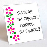 Quote about Sisters, Refrigerator Magnet