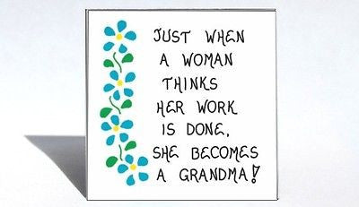 Gift for Grandma - Fridge Magnet- Humorous saying, grandmother, new grandparent, blue flower desig