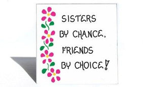 Sister Theme Magnet - Quote, female sibling, special friend, Pink flower design
