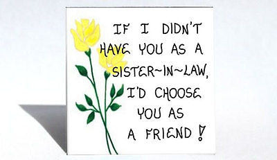 Gift for Sister-in-Law, Friendship Quote Magnet, Spouse's sister, Brother's wife