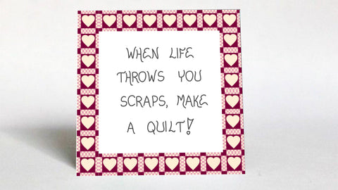 Quilter gift, quote about quilters