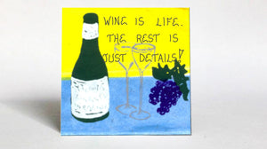 Gift Magnet about Life, Humorous Quote, Fruit of the vine